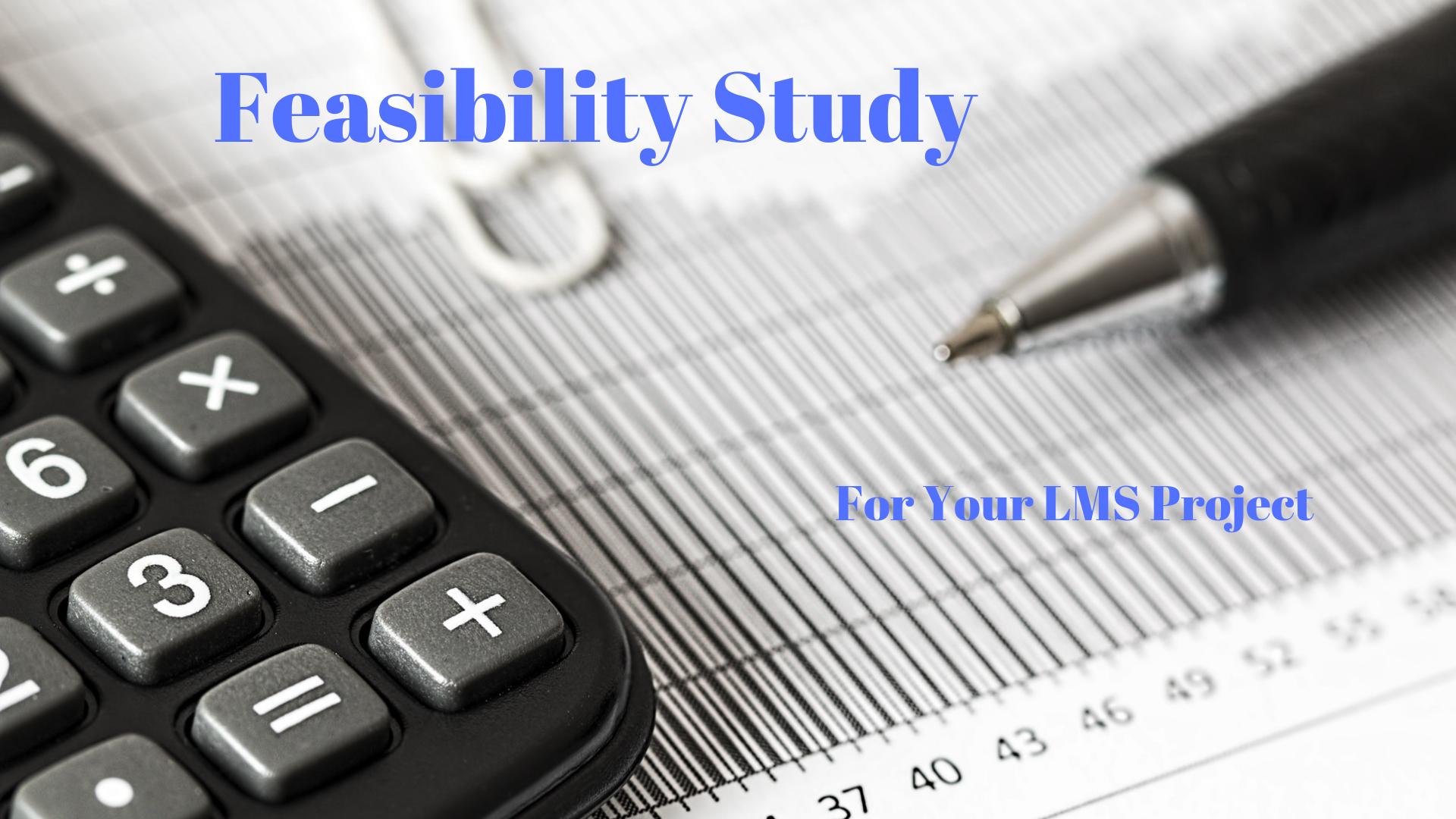 Feasibility Study