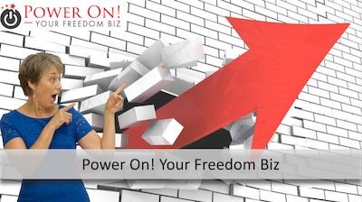 Power On! Your Freedom Biz